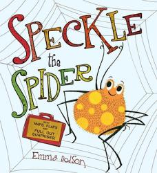 Speckle the Spider: With Maps, Flaps, and Pull-Out Surprises! (ISBN: 9780763647780)