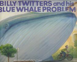 Billy Twitters and His Blue Whale Problem (ISBN: 9780786849581)