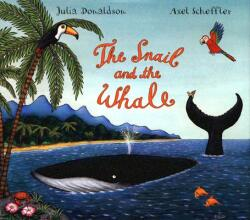 The Snail and the Whale (ISBN: 9780803729223)