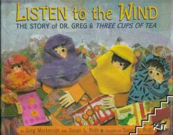 Listen to the Wind: A Village in Pakistan Builds a School (ISBN: 9780803730588)