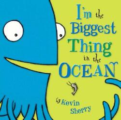 I'm the Biggest Thing in the Ocean (ISBN: 9780803731929)