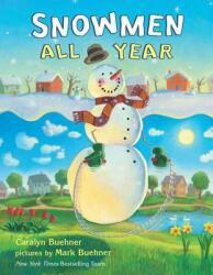 Snowmen All Year (ISBN: 9780803733831)