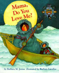 Mama, Do You Love Me? (ISBN: 9780811821315)