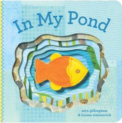 In My Pond (ISBN: 9780811865562)