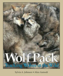 Wolf Pack: Tracking Wolves in the Wild (ISBN: 9780822595267)