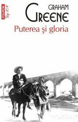 Puterea si gloria (ISBN: 9789734658688)