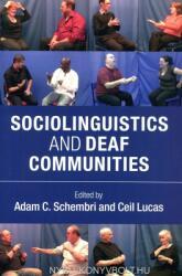 Sociolinguistics and Deaf Communities (ISBN: 9781107663862)