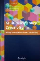 Multidisciplinary Creativity. Homage to Gheorghe Păun on his 65th Birthday (ISBN: 9786068401638)
