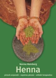 Henna. Pictură corporală, vopsirea părului, utilizări terapeutice (ISBN: 9786067870015)