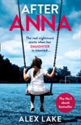 After Anna - Alex Lake (ISBN: 9780008168483)