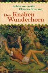 Des Knaben Wunderhorn - Achim von Arnim, Clemens Brentano (ISBN: 9783730602188)