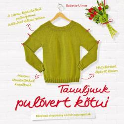 Tanuljunk pulóvert kötni (2016)