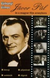 Jávor Pál és a magyar film aranykora (ISBN: 9789638855787)