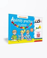 ABILITATI PRACTICE IN GRADINITA - 5-6 ANI (ISBN: 9786066334822)