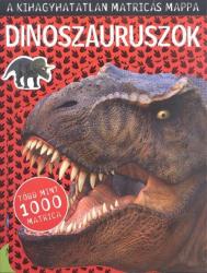 Dinoszauruszok - A kihagyhatatlan matricás mappa (2016)