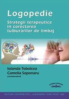 Logopedie. Strategii terapeutice in corectarea tulburarilor de limbaj (ISBN: 9789737038487)