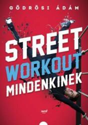 Street Workout mindenkinek (2016)