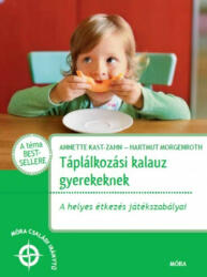 Táplálkozási kalauz gyerekeknek (ISBN: 9789634150329)