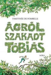 Ágról szakadt Tóbiás (ISBN: 9789634152873)