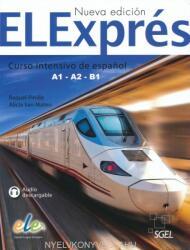 Elexpres : Levels A1 - A2 - B1 - Raquel Pinilla Gómez, Alicia San Mateo Valdehita (ISBN: 9788497789059)