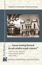 """""""…HÁZAM IMÁDSÁG HÁZÁNAK HIVATIK MINDEN NÉPEK SZÁMÁRA (ISBN: 9786155497711)"""
