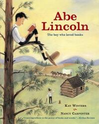 Abe Lincoln: The Boy who Loved Books (ISBN: 9781416912682)