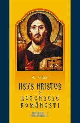 Iisus Hristos în legendele româneşti (2016)