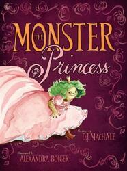 The Monster Princess (ISBN: 9781416948094)