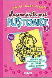 Insemnarile Unei Pustoaice 10. Povestirile unei ingrijitoare de animale nu chiar atat de perfecte (ISBN: 9786067880144)