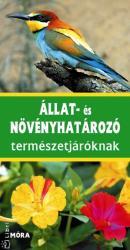 Állat- és növényhatározó természetjáróknak (2014)