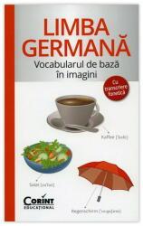 LIMBA GERMANĂ - Vocabularul de bază în imagini (2016)