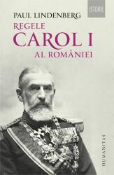 Regele Carol I al României (ISBN: 9789735052911)