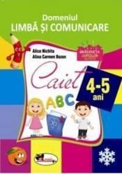 Domeniul Limbă și comunicare. Caiet pentru 4-5 ani (2016)