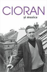 Cioran și muzica (2016)
