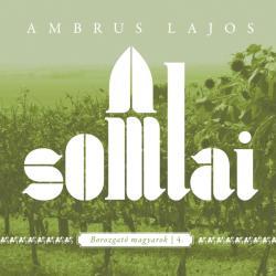 AMBRUS LAJOS - A SOMLAI (2016)