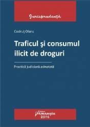Traficul si consumul ilicit de droguri - Codrut Olaru (ISBN: 9786062705992)