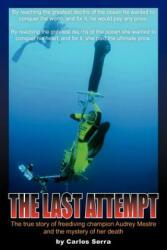 The Last Attempt (ISBN: 9781425738396)