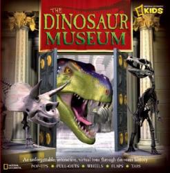 The Dinosaur Museum: An Unforgettable, Interactive Virtual Tour Through Dinosaur History (ISBN: 9781426303357)