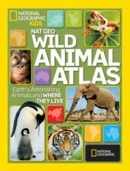 Wild Animal Atlas - National Geographic (ISBN: 9781426306990)