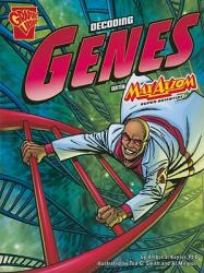 The Decoding Genes with Max Axiom, Super Scientist (ISBN: 9781429648622)