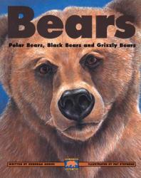 Bears: Polar Bears Black Bears and Grizzly Bears (ISBN: 9781550743555)