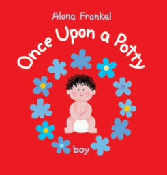 Once Upon a Potty - Boy - Alona Frankel (ISBN: 9781554072835)