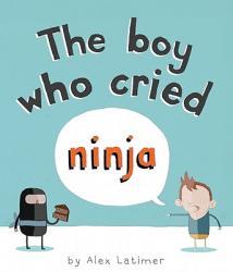 The Boy Who Cried Ninja (ISBN: 9781561455799)