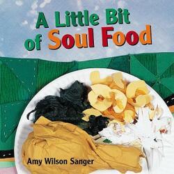A Little Bit of Soul Food (ISBN: 9781582461090)