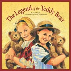 Legend of the Teddy Bear (ISBN: 9781585360130)