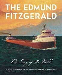 The Edmund Fitzgerald: Song of (ISBN: 9781585361267)
