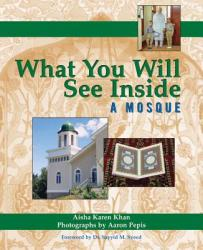 What You Will See Inside a Mosque (ISBN: 9781594732577)