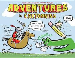 Adventures in Cartooning (ISBN: 9781596433694)