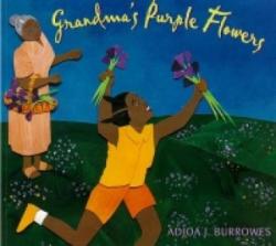 Grandma's Purple Flowers (ISBN: 9781600603433)