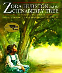 Zora Hurston and the Chinaberry Tree (ISBN: 9781880000335)